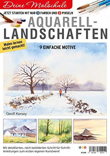 Deine Malschule - Aquarell Volume 1 - Landschaften: Jetzt starten mit 3 Farben, 3 Pinseln und 9 einfachen Motiven.
