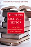By Rabiner, Susan Thinking Like Your Editor: How to Write Great Serious Nonfiction and Get It Published Hardcover - February 2002