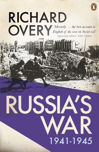 Russia's War: A History of the Soviet Effort: 1941-1945 (English Edition)