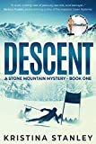 Descent (A Stone Mountain Mystery Book 1) (English Edition)