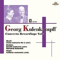 ブルッフ:ヴァイオリン協奏曲第1番、ブラームス:二重協奏曲 クーレンカンプ、マイナルディ、シューリヒト&チューリヒ・トーンハレ管、スイス・ロマンド管