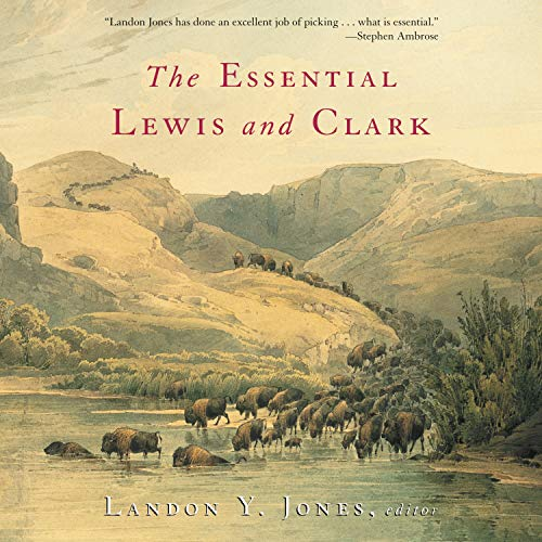 The Essential Lewis and Clark cover art