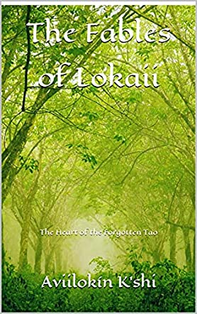 The Fables of Lokaii
