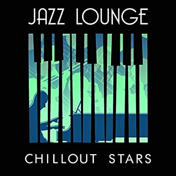 Jazz Lounge Chillout Stars