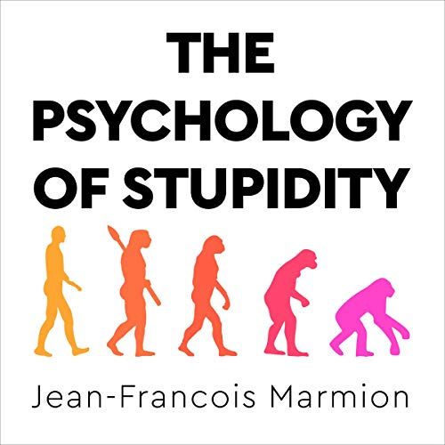 The Psychology of Stupidity cover art