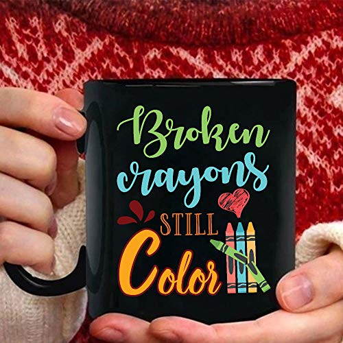 Broken Crayons Still Color Mugs
