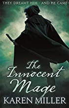 The Innocent Mage: Kingmaker, Kingbreaker Book 1