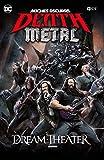 Noches oscuras: Death Metal núm. 6 (Dream Theater Band Edition) (Cartoné) (Noches oscuras: Death Metal (O.C.) (Band Edition) (Cartoné))