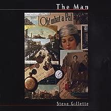 Man by Steve Gillette (2010-12-21)