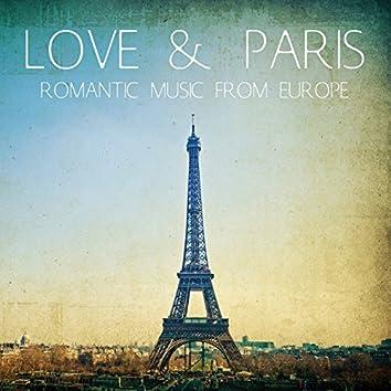 Love & Paris: Romantic Music from Europe