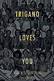 Trigano loves you - Du Club Med au Mama Shelter - La saga de la famille Trigano