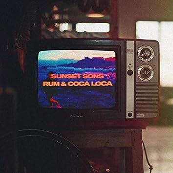 Rum & Coca Loca