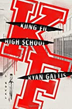 Kung Fu High School: A Novel