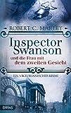 Inspector Swanson und die Frau mit dem zweiten Gesicht: Ein viktorianischer Krimi (Inspector Swanson: Baker Street Bibliothek 5)