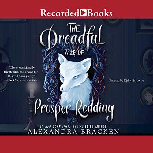 The Dreadful Tale of Prosper Redding audiobook cover art