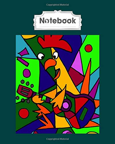 Notebook: funny artistic rooster playing the guitar modern art - 50 sheets, 100 pages - 8 x 10 inches
