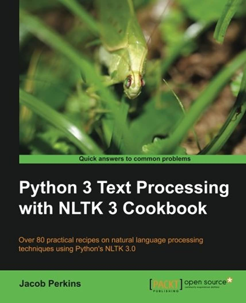 脳チップ小さなPython 3 Text Processing With NLTK 3 Cookbook