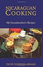 Nicaraguan Cooking: My Grandmother's Recipes