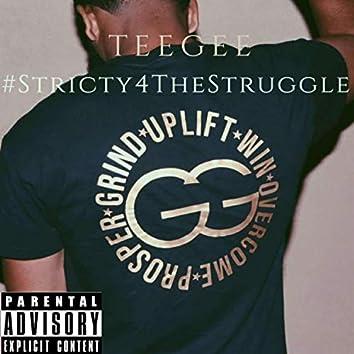 Strictly4TheStruggle