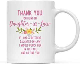 Andaz Press Funny Family 11oz. Coffee Mug Gift, Thank You for Being My Daughter-in-Law, Punch in Face, 1-Pack, Christmas Birthday Drinking Cup Present Ideas