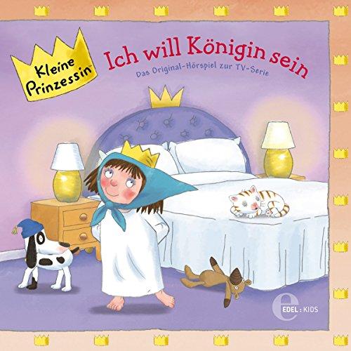 Ich will Königin sein (Kleine Prinzessin 12) Titelbild