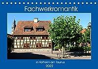 Fachwerkromantik in Hofheim am Taunus (Tischkalender 2022 DIN A5 quer): Gassen mit Fachwerkhaeusern in der Hofheimer Altstadt (Monatskalender, 14 Seiten )