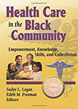 Health Care in the Black Community: Empowerment, Knowledge, Skills, and Collectivism