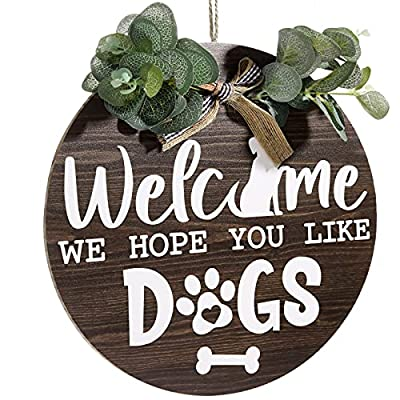 Welcome Sign Dog Welcome Sign for Front Door We Hope You Like Dogs Wreath Sign Eucalyptus Leaves Bow Greenery Wall Decoration Pet Home Porch Paw Print Door Wreaths Wooden Farmhouse Housewarming Decor