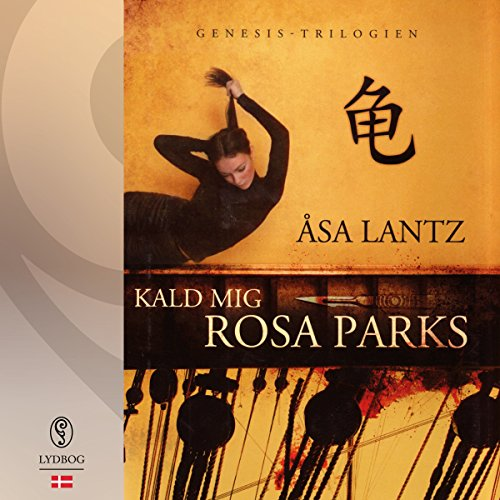 Kald mig Rosa Parks (Danish Edition)                   By:                                                                                                                                 Åsa Lantz                               Narrated by:                                                                                                                                 Anja Owe                      Length: 21 hrs and 52 mins     Not rated yet     Overall 0.0