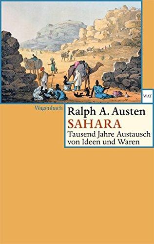 Buchseite und Rezensionen zu 'Sahara - Tausend Jahre Austausch von Ideen und Waren (Wagenbachs andere Taschenbücher)' von Austen