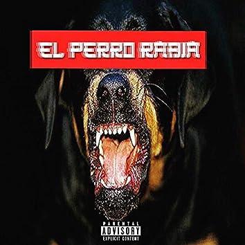 El Perro Rabia (The Mixtape)