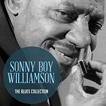 The Classic Blues Collection: Sonny Boy Williamson