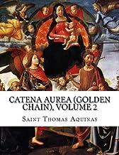 Catena Aurea (Golden Chain), Volume 2: Gospel of Mark