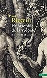 Philosophie de la volonté, t. 2. Finitude et Culpa (2)