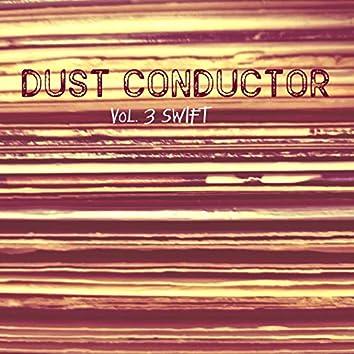 Dust Conductor, Vol. 3 (Swift)