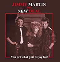 You Get What You P(L)Ay.. by Jimmy Martin