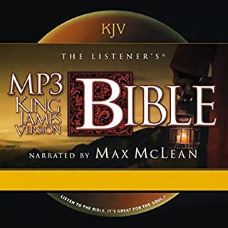 The Listener's Bible     King James Version              By:                                                                                                                                 Fellowship for the Performing Arts                               Narrated by:                                                                                                                                 Max McLean,                                                                                        uncredited                      Length: 82 hrs and 11 mins     4 ratings     Overall 4.3