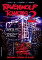 Ravenwolf Towers Episode 2: Bonds of Blood DVD