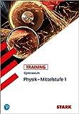 STARK Training Gymnasium - Physik Mittelstufe Band 1 - Florian Borges