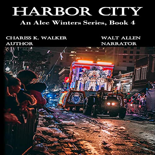 Harbor City Audiobook By Chariss K. Walker cover art