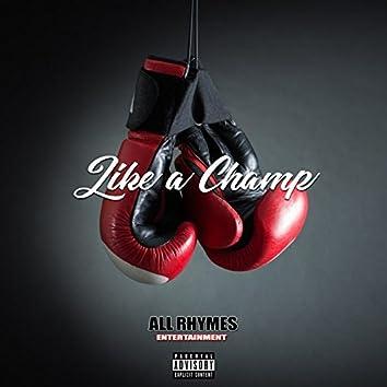 Like a Champ