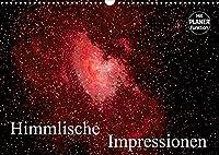Himmlische Impressionen (Wandkalender 2022 DIN A3 quer): Fotografien von Mond, Sternen, Galaxien und Nebeln (Geburtstagskalender, 14 Seiten )