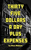 Thirty Five Dollars A Day Plus Expenses (English Edition)