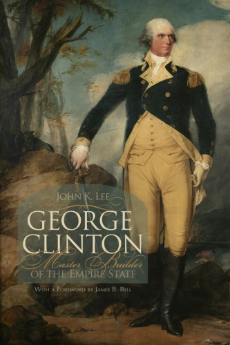 Download George Clinton: Master Builder of the Empire State 0815681534