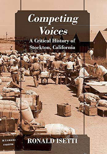 Competing Voices: A Critical History of Stockton, California ~ TOP Books