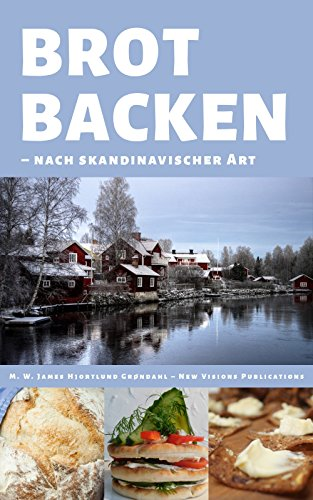 Brot backen: nach skandinavischer Art