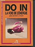 Do in, la voie de l'energie - Editions du Rocher - 18/03/1998