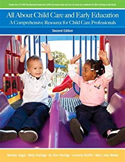All About Child Care and Early Education: A Comprehensive Resource for Child Care Professionals