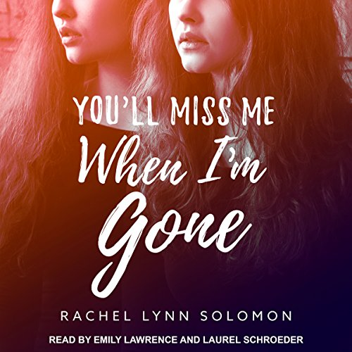 You'll Miss Me When I'm Gone audiobook cover art
