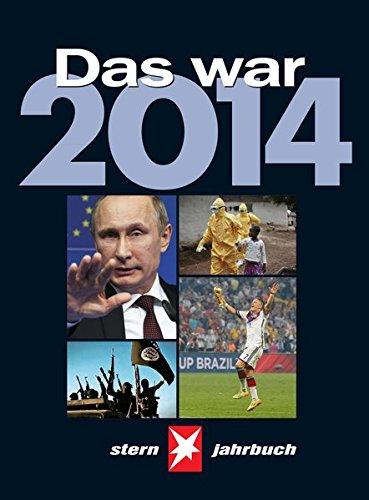 Das war 2014: STERN Jahrbuch